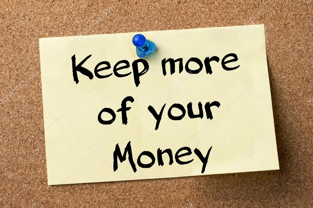 Keep More of Your Money