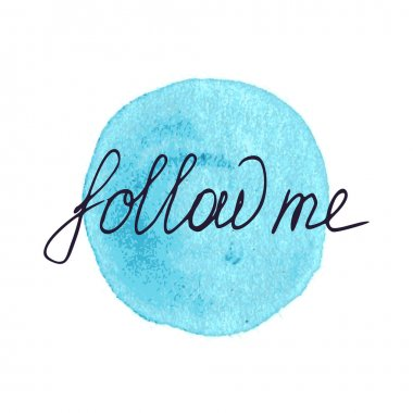 'Follow Me' Hand Drawn Lettering