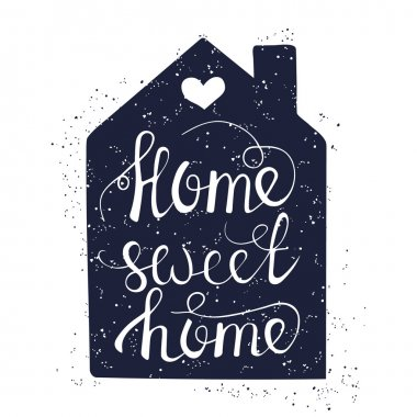 Hand drawn typography poster. Conceptual handwritten phrase Home Sweet Home clip art vector