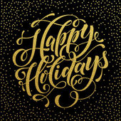 Happy Holidays Gold text  for greeting card, invitation