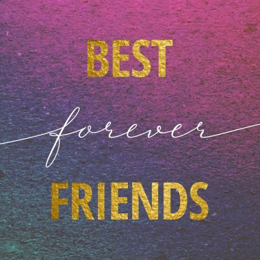 Best friends forever for Valentines day card. Calligraphy lettering with gold on purple grunge background. Love design concept. clip art vector