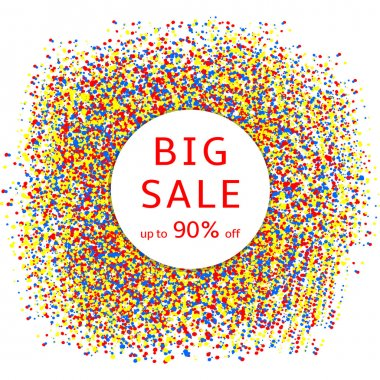 Big sale -  text on the white circle and creative colorful backg