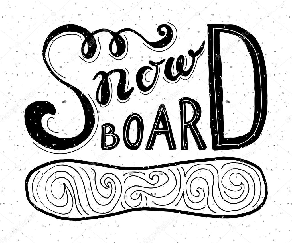 01cca59d09b8 Snow board - hand drawn sport vector typography poster — Stock Vector