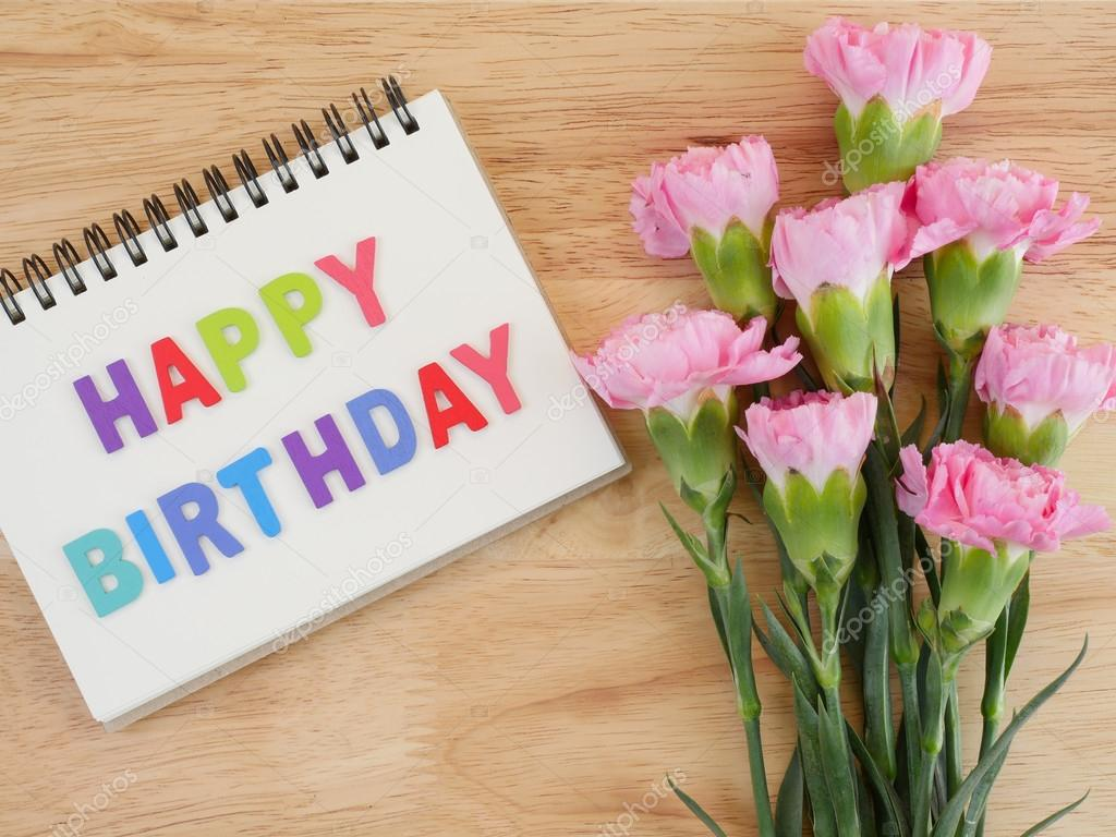 Word spell Happy Birthday and Carnation flower 4 — Stock Photo ...