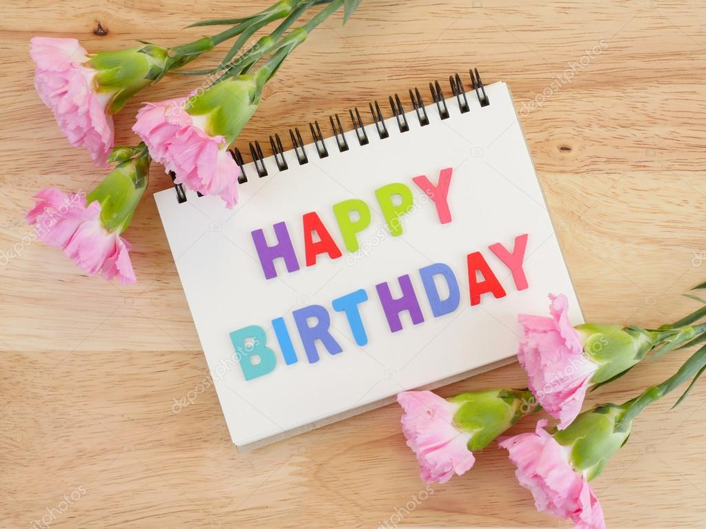Word Spell Happy Birthday And Carnation Flower 5 Stock Photo