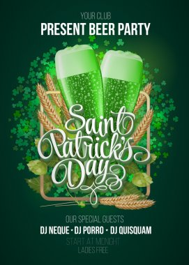 St. Patrick's Day poster. Beer party green background with calligraphy sign and two green beer glasses in frame with ears of wheat and hop. Vector illustration clip art vector