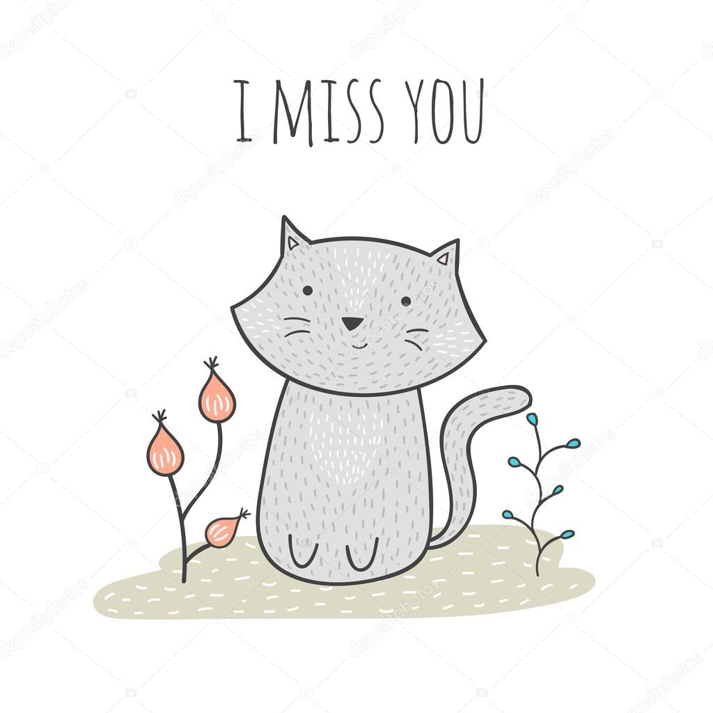 Cute Hand Drawn Doodle Card With A Cat And Flowers I Miss You