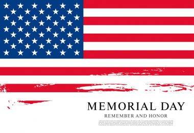 Memorial day. Remember and honor.
