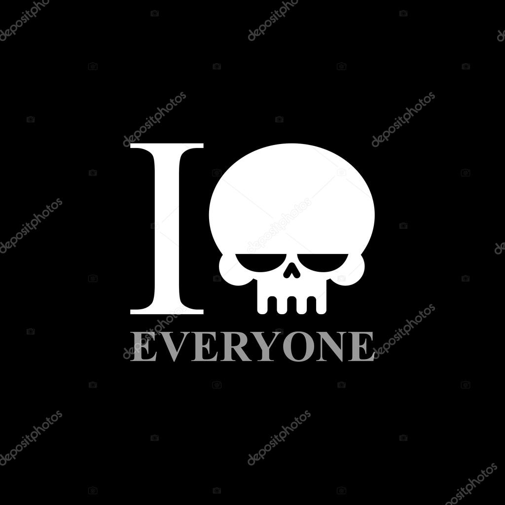 I Hate Everyone A Symbol Of Hatred From Skull Wicked Emblem T