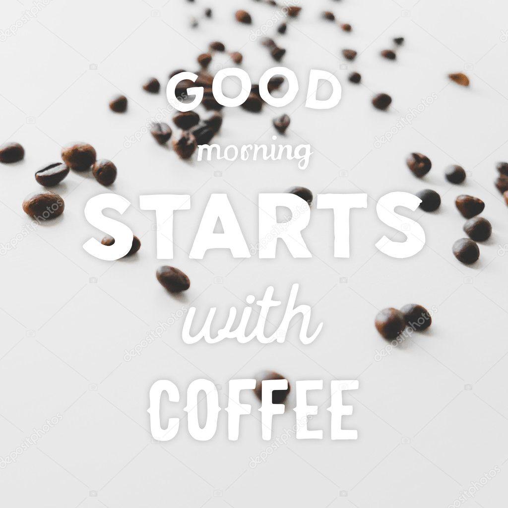 Handgezeichnete Spruch Guten Morgen Beginnt Mit Kaffee Und