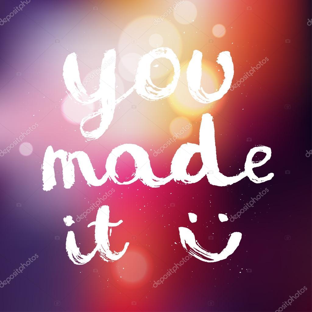 You made it. congratulations calligraphy. — Stock Vector ...