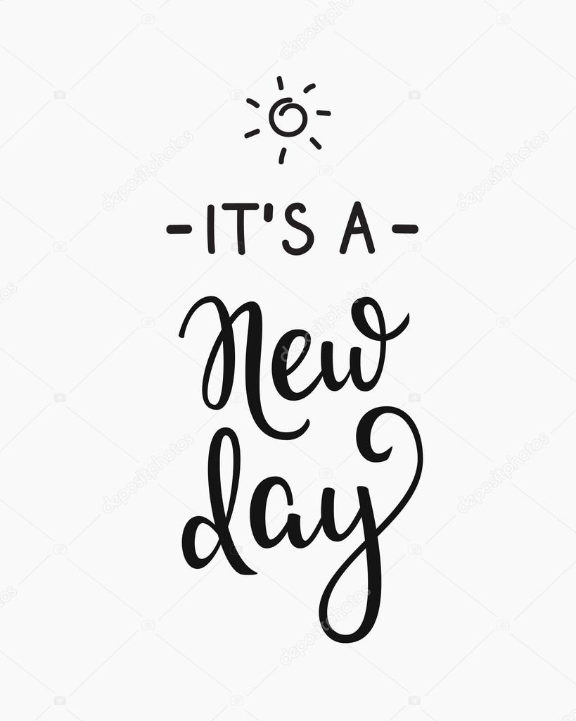 Its A New Day Typography Lettering Stock Vector Lenaro 106103800