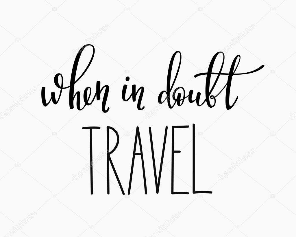 Travel Life Style Inspiration Quotes Lettering Stock Vector