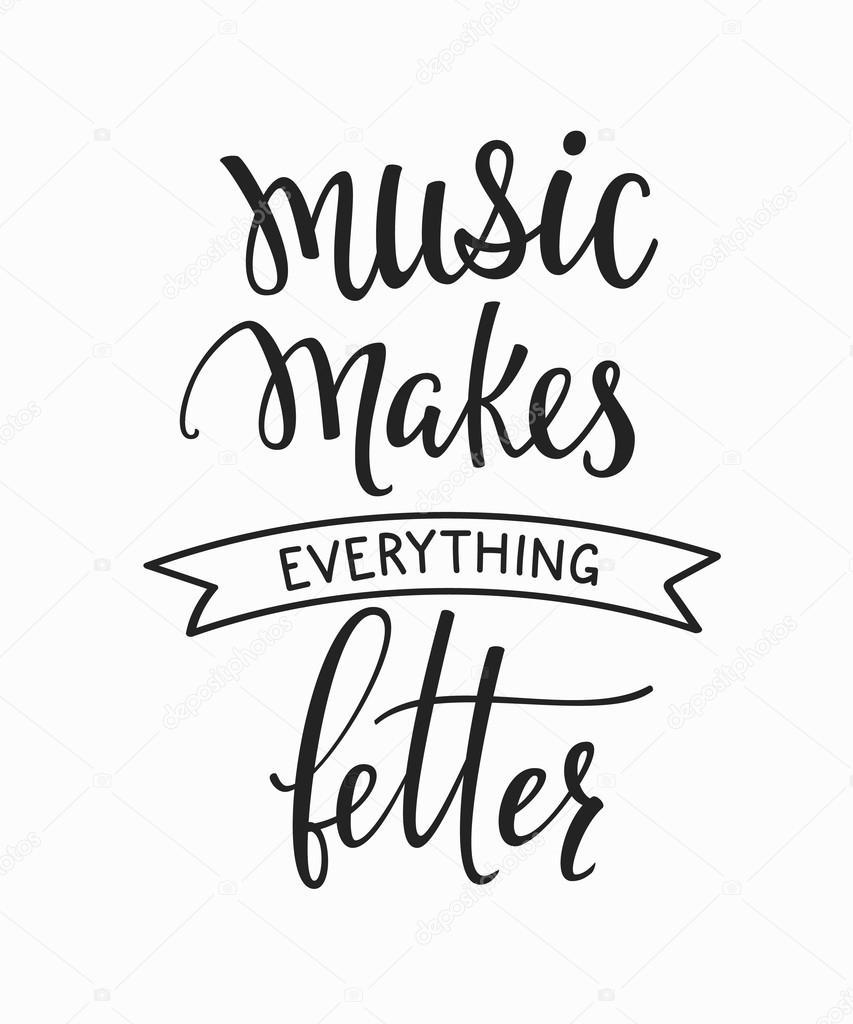 La Musique Fait Tout Mieux Citation Typographie