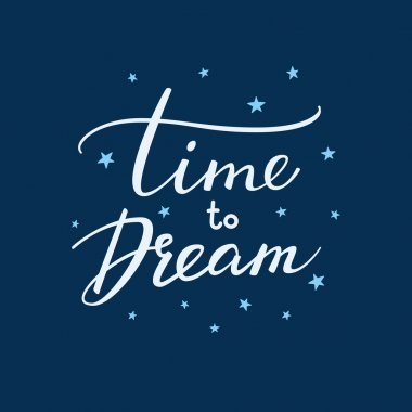 Time to Dream lettering typography