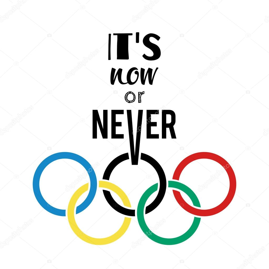 Olympic rings and motivational slogan