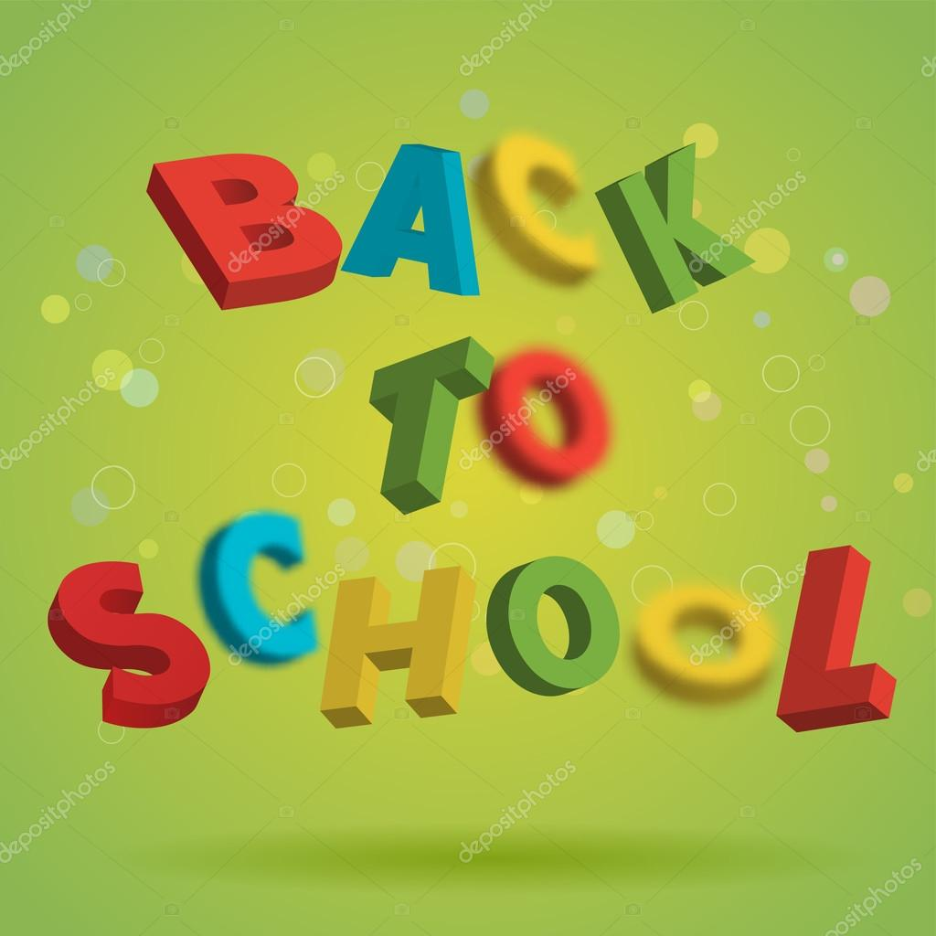 Back To School colorful text on a bright green background. Playful 3D Letter Design. Education concept. Flyer, poster