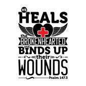 Biblische Darstellung. Er heilt die gebrochenen und bindet ihre Wunden