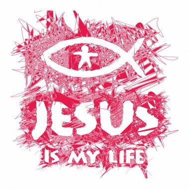 Jesus is my life. Hand drawn art.