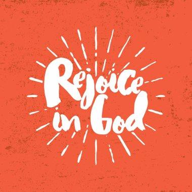 Rejoice in God. Lettering.