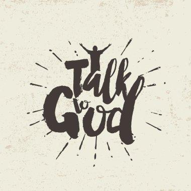 Talk to God. Lettering
