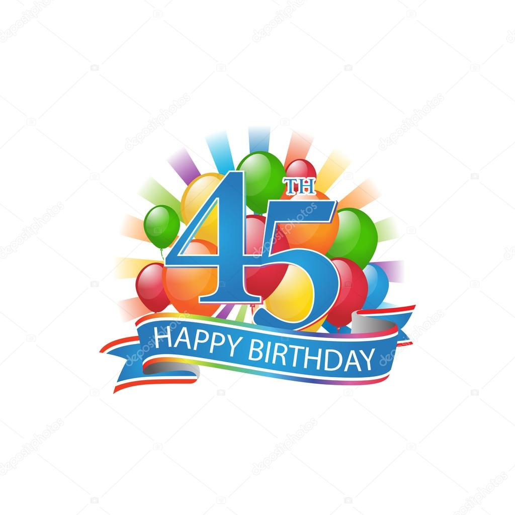 45th Colorful Happy Birthday Logo With Balloons And Burst Of Light Stock Illustration