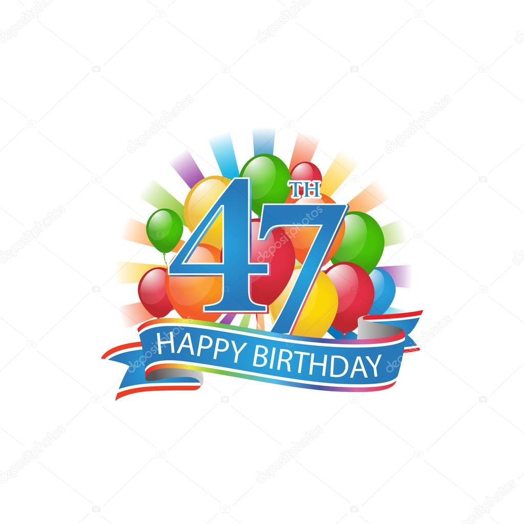 47th Colorful Happy Birthday Logo With Balloons And Burst Of Light
