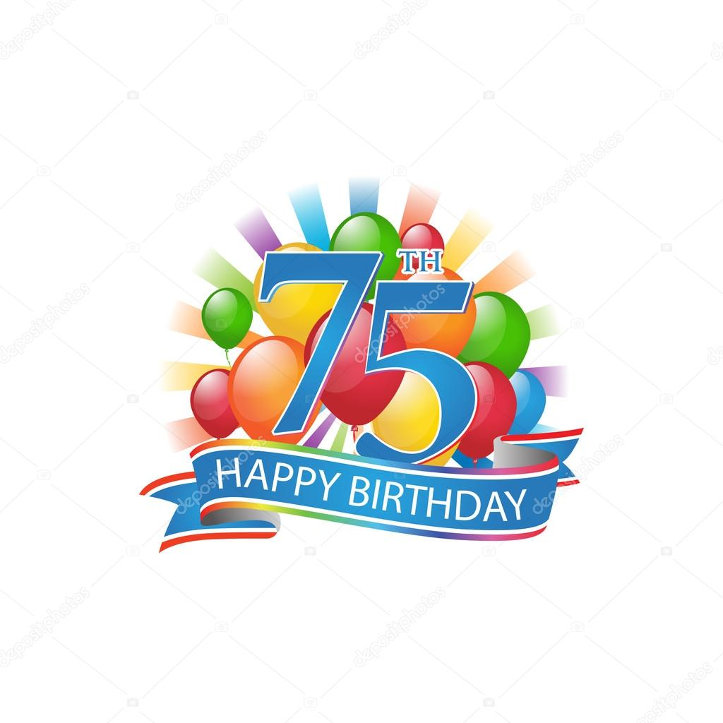 75th Colorful Happy Birthday Logo With Balloons And Burst Of Light Stock Illustration