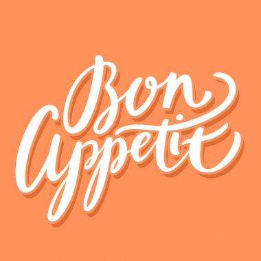 Bon appetit. Hand lettering.