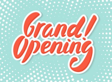 Grand opening sign.