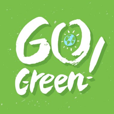 Go green! text