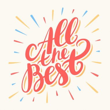 All the best. Hand lettering.