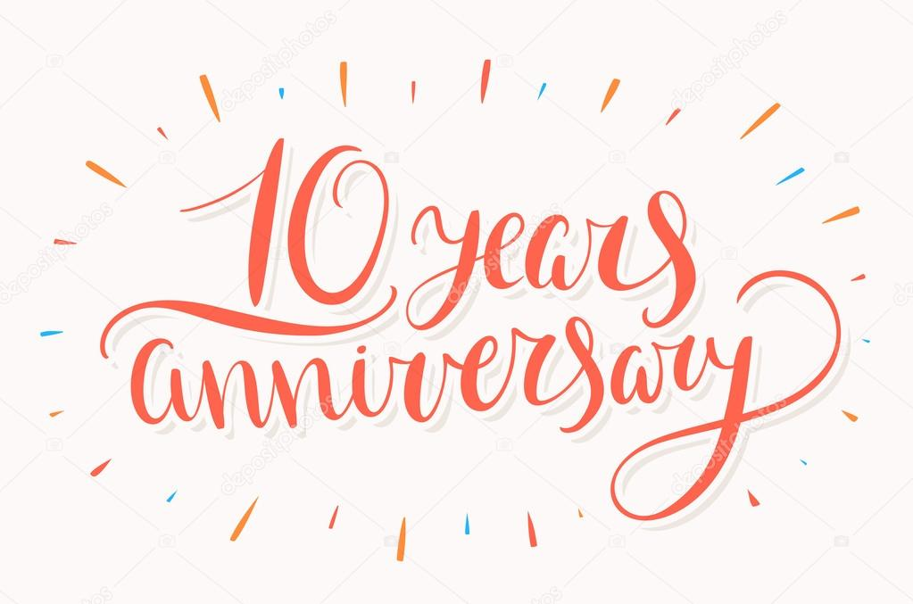10 Jahriges Jubilaum Hand Schriftzug Stockvektor C Alexgorka