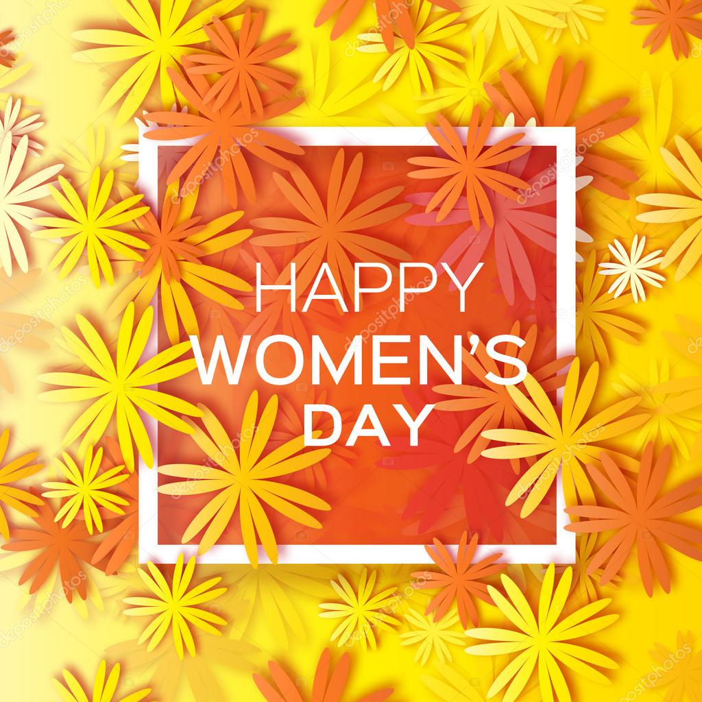 Abstract yellow orange Floral Greeting card - International Happy Women's Day - 8 March holiday background with paper cut Frame Flowers. Trendy Design Template. Vector illustration