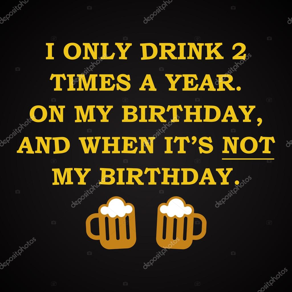 Bedwelming Bier en verjaardag - grappige inscriptie sjabloon — Stockvector &IU33