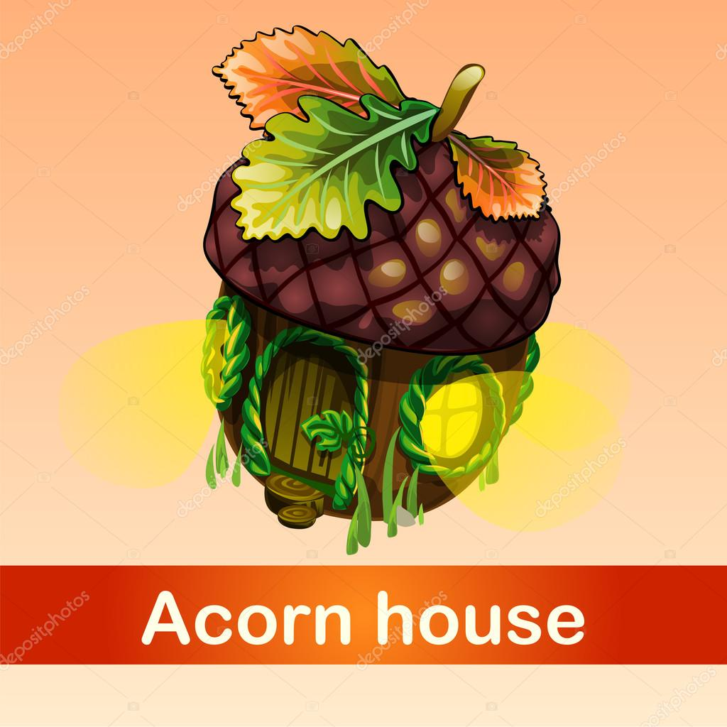 fabulous house of acorn, inhabited by tiny residents
