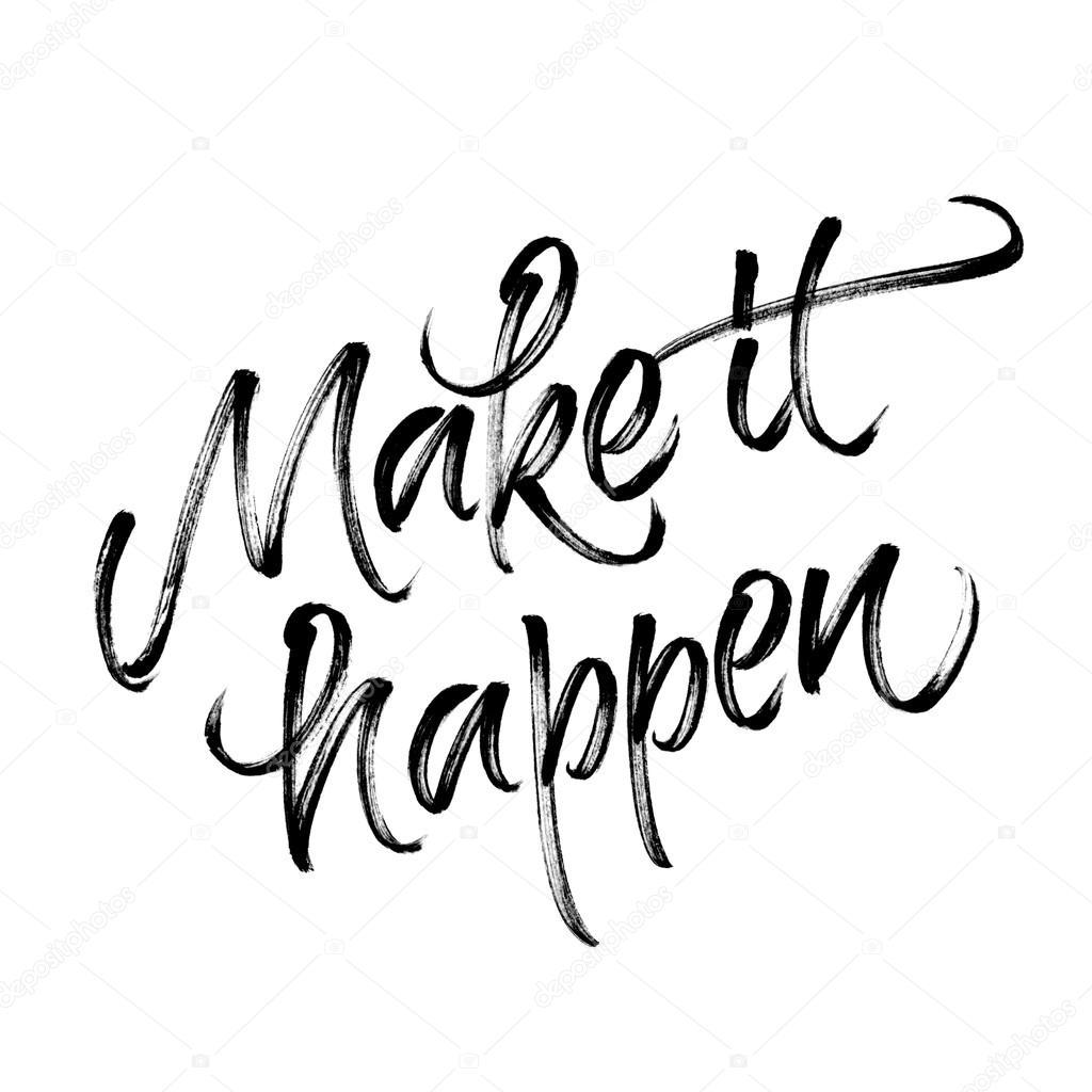 Make It Happen >> Inspirational Quote Make It Happen Stok Foto C Ugina 111619284