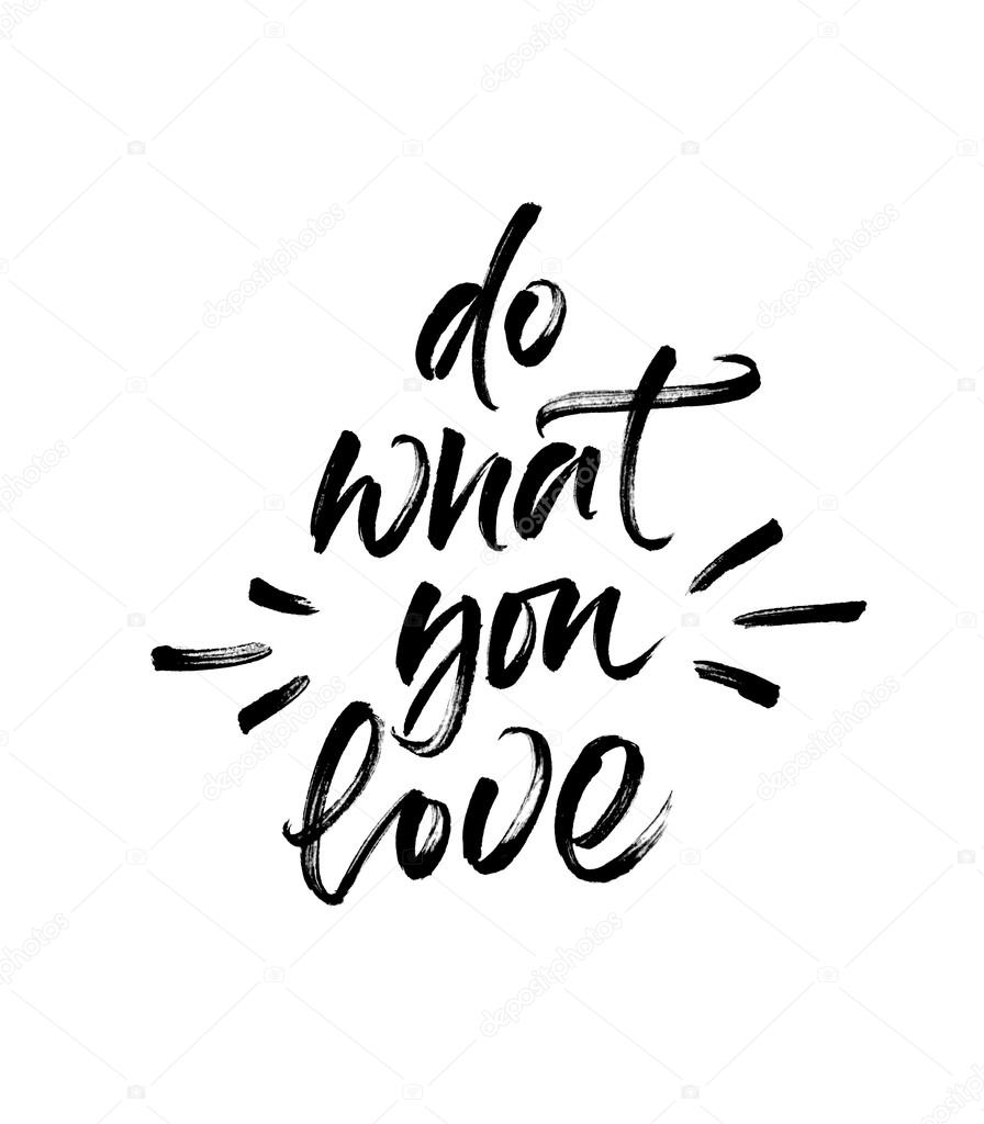 Inspirational Phrase Do What You Love Stock Photo Ugina 111622422