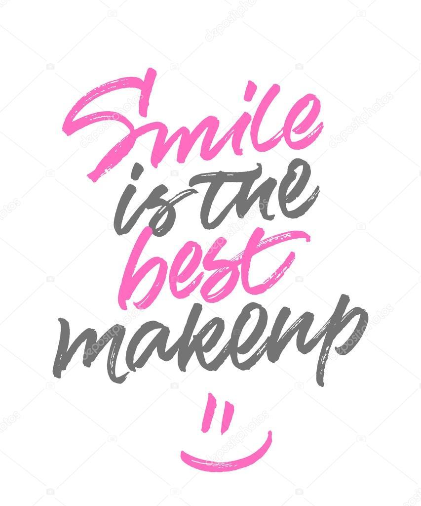 Super Frase inspiradora sorriso é a melhor maquiagem — Vetores de Stock  CU65