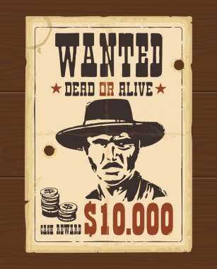 Vector Vintage western retro Wanted Poster template. Old paper texture dark on wood surface stock vector