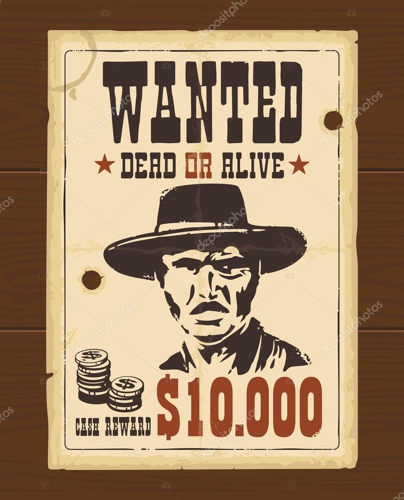 Vector Vintage western retro Wanted Poster template. Old paper ...