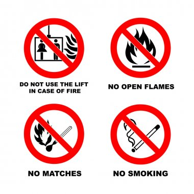 No smoking, No open flame, no matches, no lift.