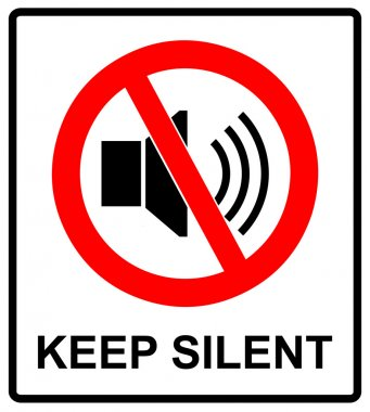 Prohibited Sign For Keep Silent