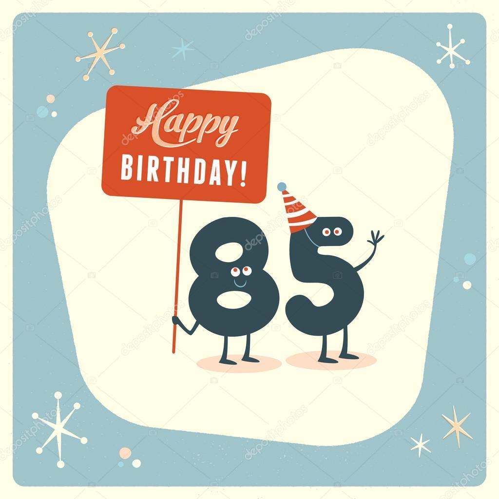 Funny 85th birthday Card Vector RealCallahan 88666908 – 85th Birthday Cards