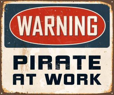 Warning Pirate At Work