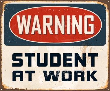 Warning Student At Work