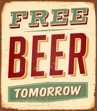 Vintage Free Beer Tomorrow Metal Sign - Vector clip art vector