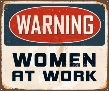 Vintage Metal Sign - Warning Women At Work