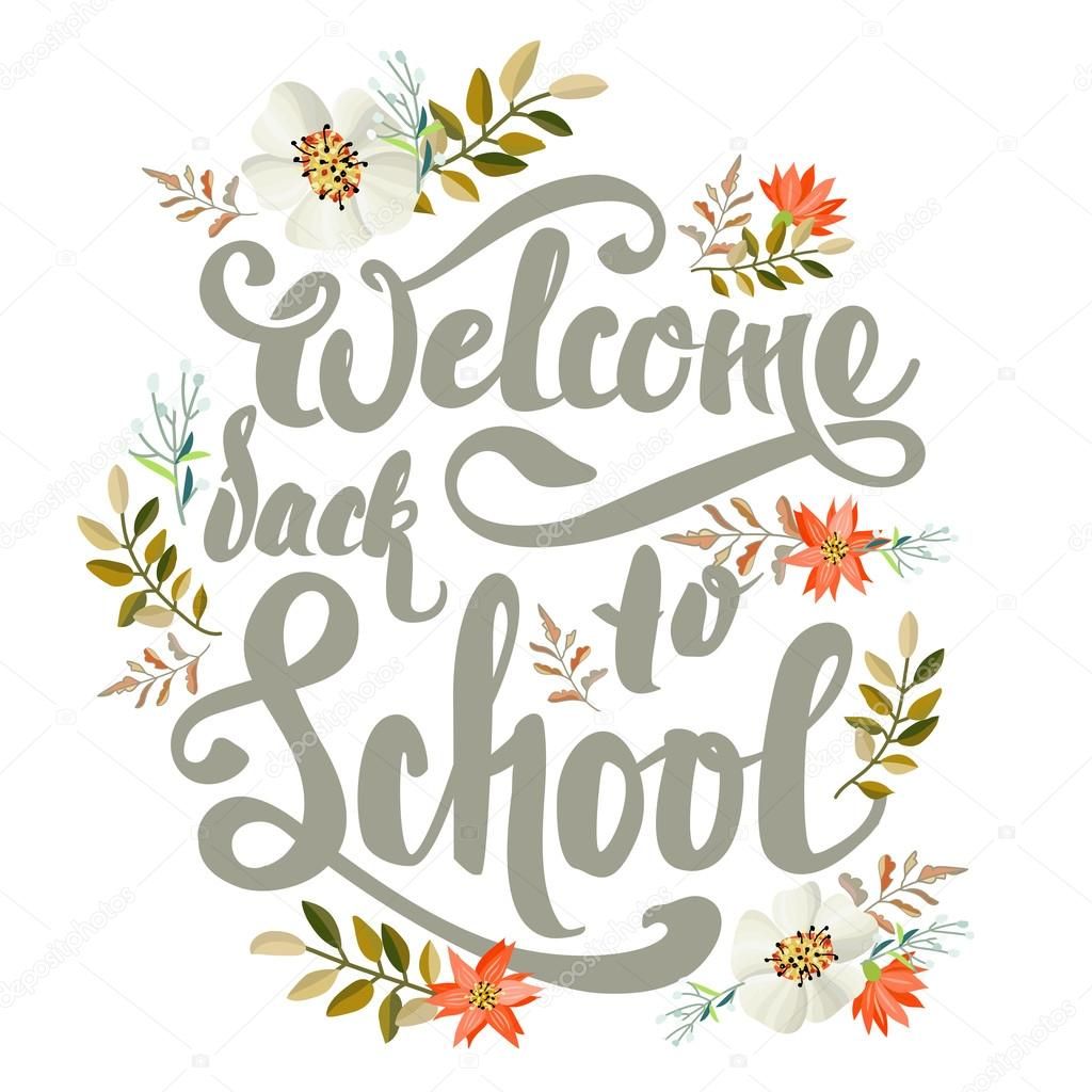 "Images: welcome back with flowers | Lettering background with flowers  ""welcome back to school"". — Stock Vector © alexdancer #118990632"