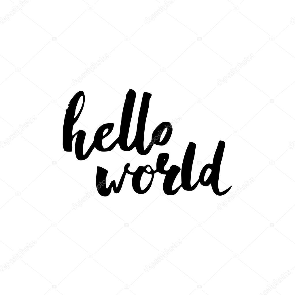 Hello world modern brush calligraphy stock vector